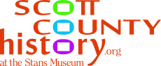 Scott County History at the Stans Museum